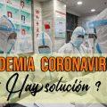 EPIDEMIA MUNDIAL CORONAVIRUS